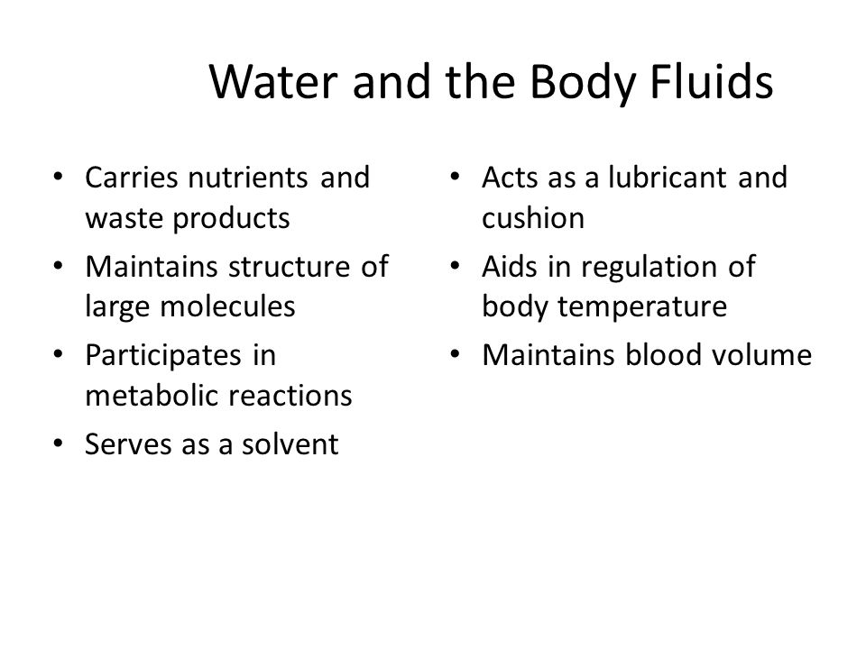 Water Balance and Recommended Intake Cellular fluids – Intracellular fluid – Extracellular fluid  Interstitial fluid  Intravascular fluid