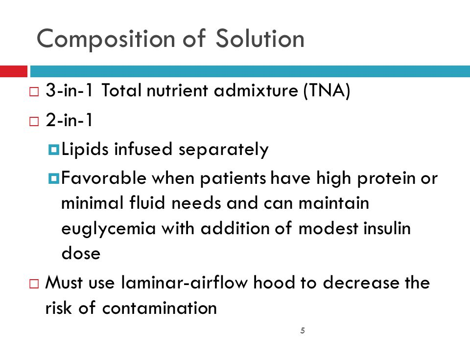 16 Calculation Rules for Lipid Cont'd  Intralipid 10%: 1.1 kcal/ml; 11 kcal/g  Total volume of lipid x.1 = g fat  Intralipid 20%: 2.0 kcal/ml; 10 kcal/g  Total volume of lipid x.2 = g fat  Intralipid 30%: 3.0 kcal/ml; 10 kcal/g  Total volume of lipid x.3 = g fat  Lipid available as 250 ml or 500 ml