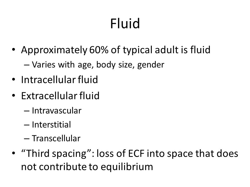 Fluid Volume Deficit Loss of extracellular fluid exceeds intake ratio of water – Electrolytes lost in same proportion as they exist in normal body fluids Dehydration: loss of water along with increased serum sodium level – May occur in combination with other imbalances
