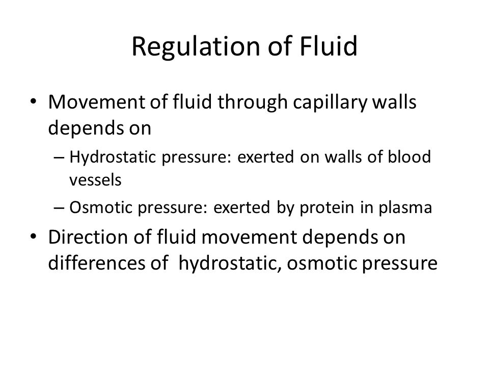 Regulation of Fluid Osmosis: area of low solute concentration to area of high solute concentration Diffusion: solutes move from area of higher concentration to one of lower concentration Filtration: movement of water, solutes occurs from area of high hydrostatic pressure to area of low hydrostatic pressure Active transport: physiologic pump that moves fluid from area of lower concentration of one of higher concentration