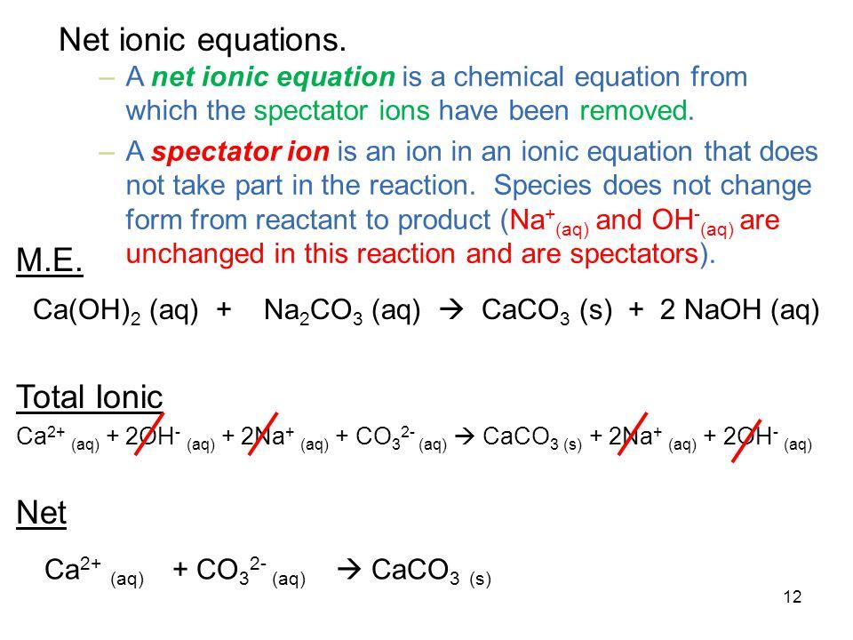 12 Net ionic equations.