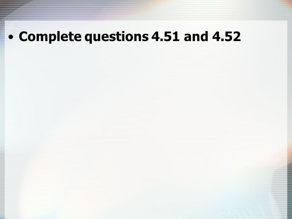 Complete questions 4.51 and 4.52