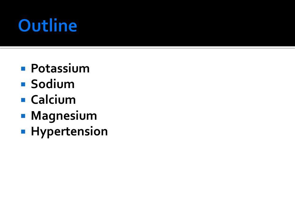  Potassium  Sodium  Calcium  Magnesium  Hypertension