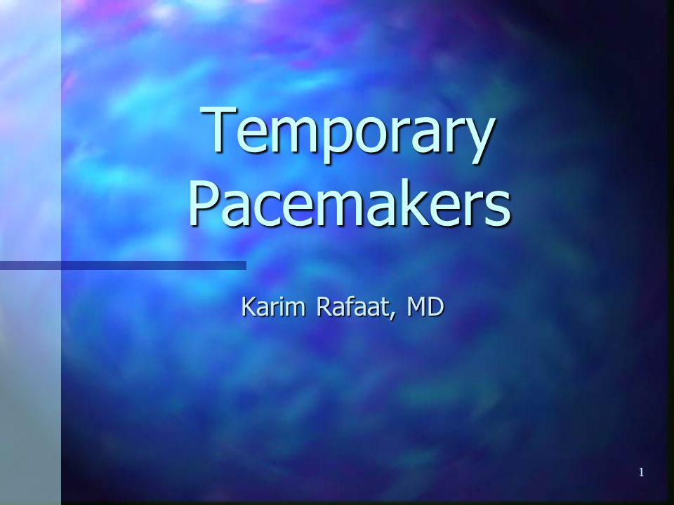 12/052 Temporary pacemakers Objectives Objectives Explain the situations when temporary pacemakers are indicated.
