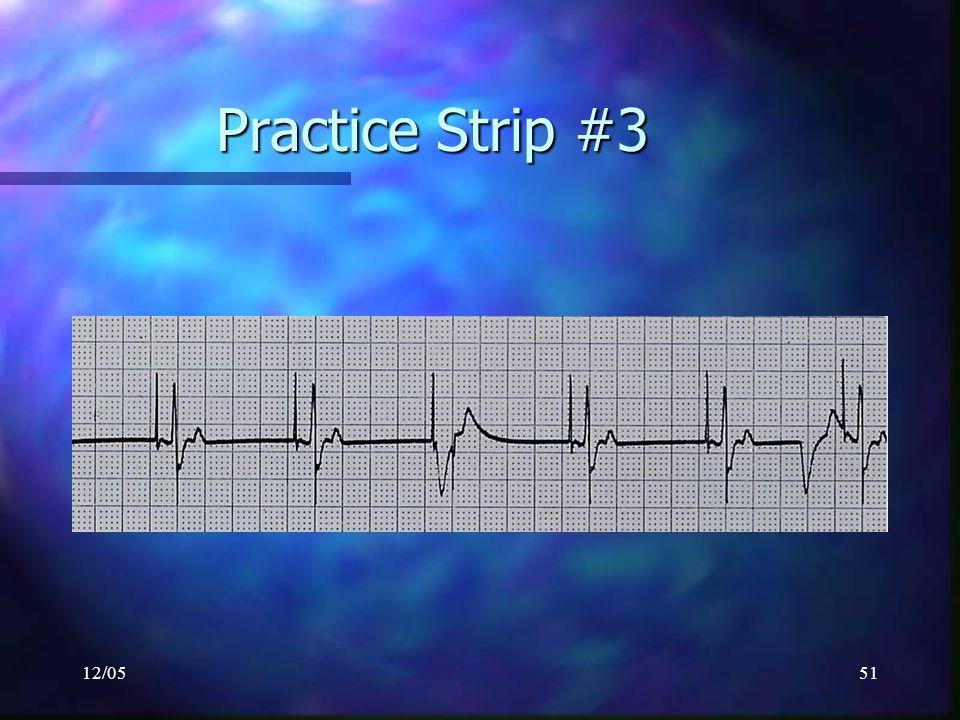 12/0551 Practice Strip #3