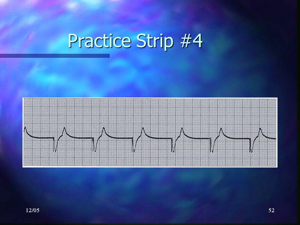 12/0552 Practice Strip #4