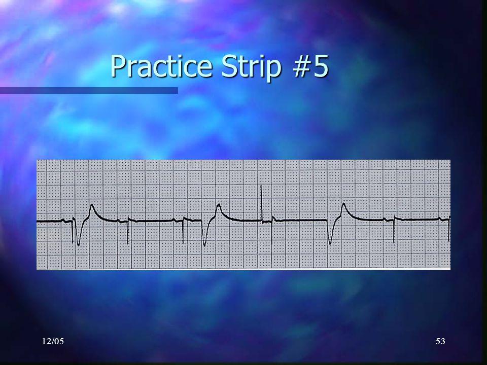 12/0553 Practice Strip #5