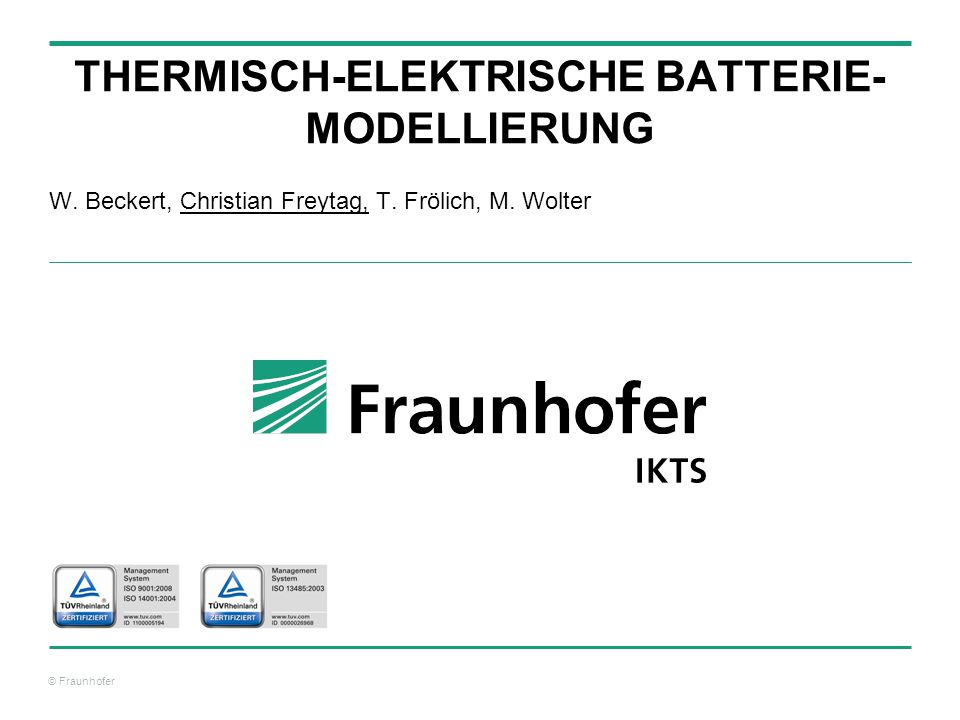 © Fraunhofer 22 Application on External Data Temperature profile during discharge of a LFP-6745135-30C-Cell