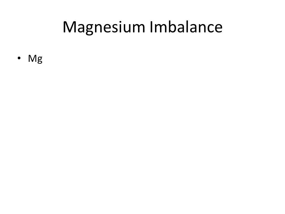 Magnesium Imbalance Mg