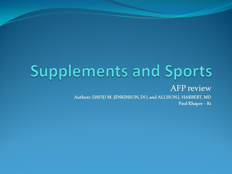 AFP review Authors: DAVID M. JENKINSON, DO, and ALLISON J. HARBERT, MD Paul Khaper – R1