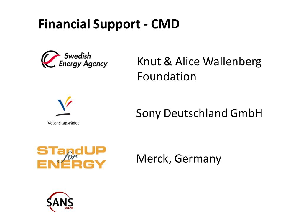 Financial Support - CMD Knut & Alice Wallenberg Foundation Sony Deutschland GmbH Merck, Germany