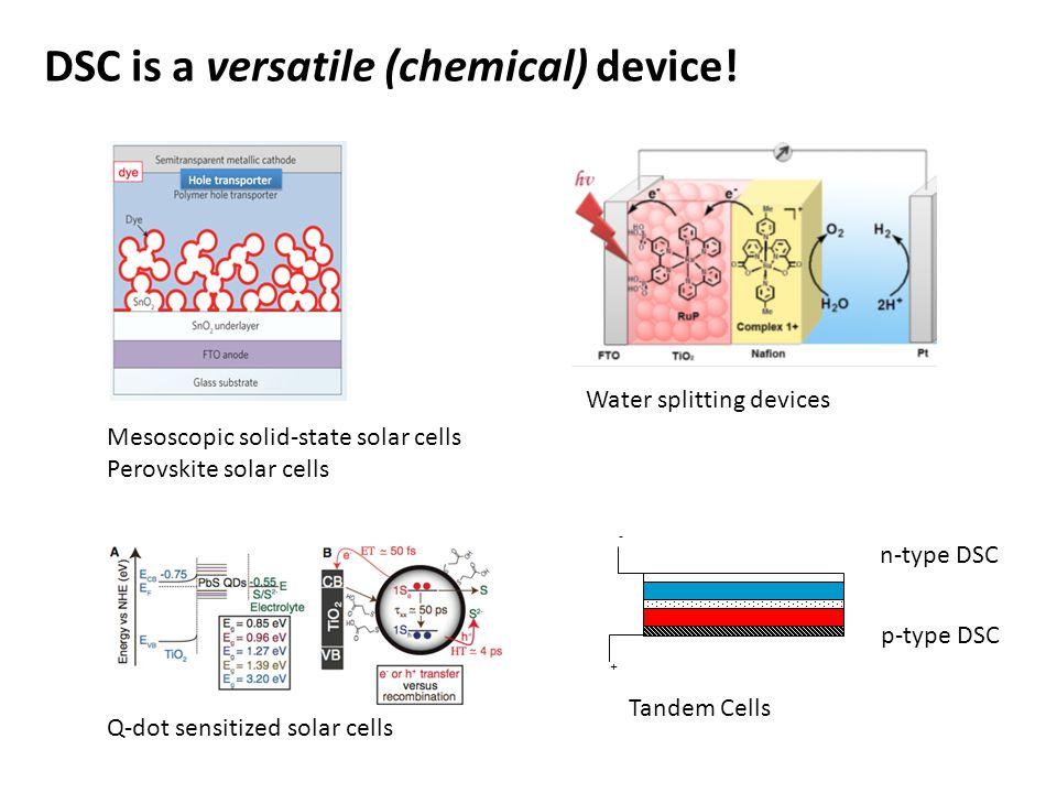 DSC is a versatile (chemical) device.