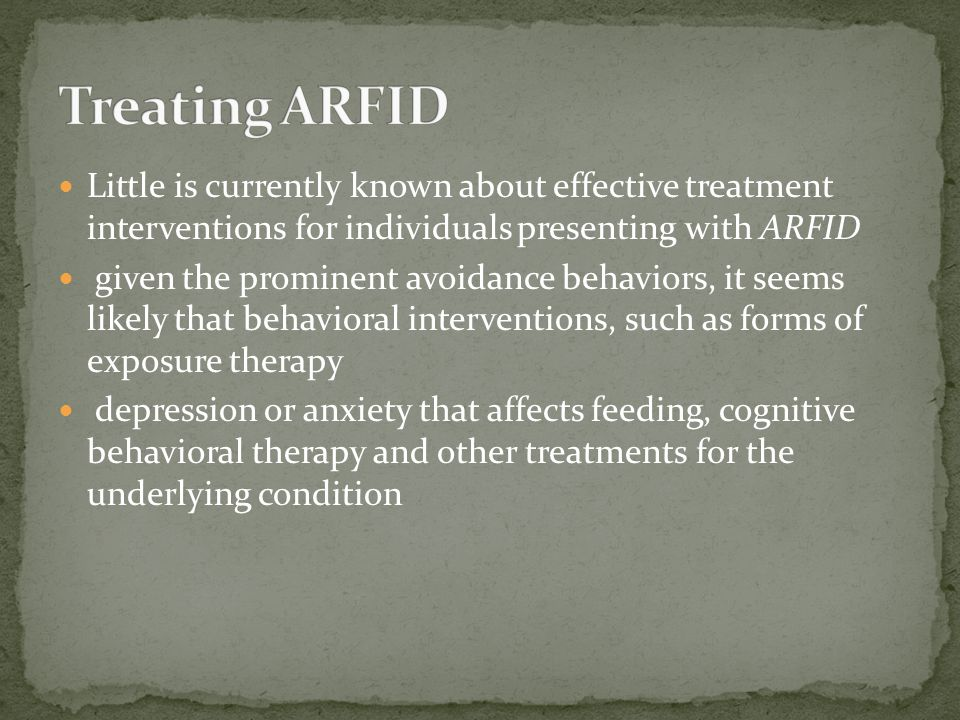 Little is currently known about effective treatment interventions for individuals presenting with ARFID given the prominent avoidance behaviors, it se