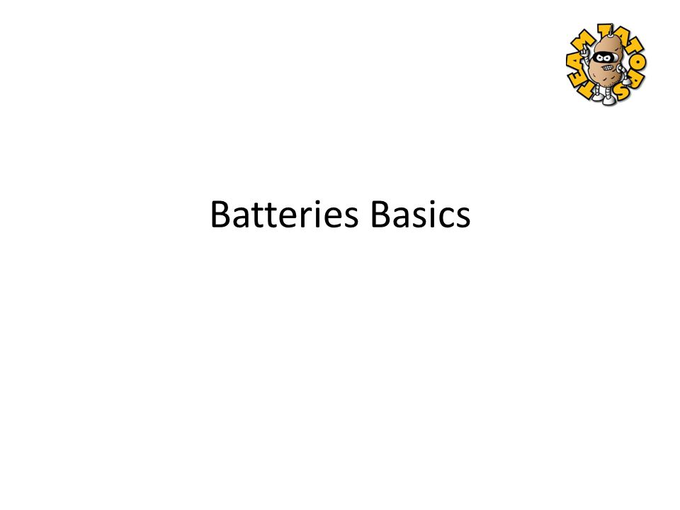 Batteries Basics