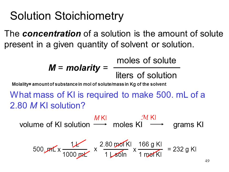 49 Solution Stoichiometry The concentration of a solution is the amount of solute present in a given quantity of solvent or solution.
