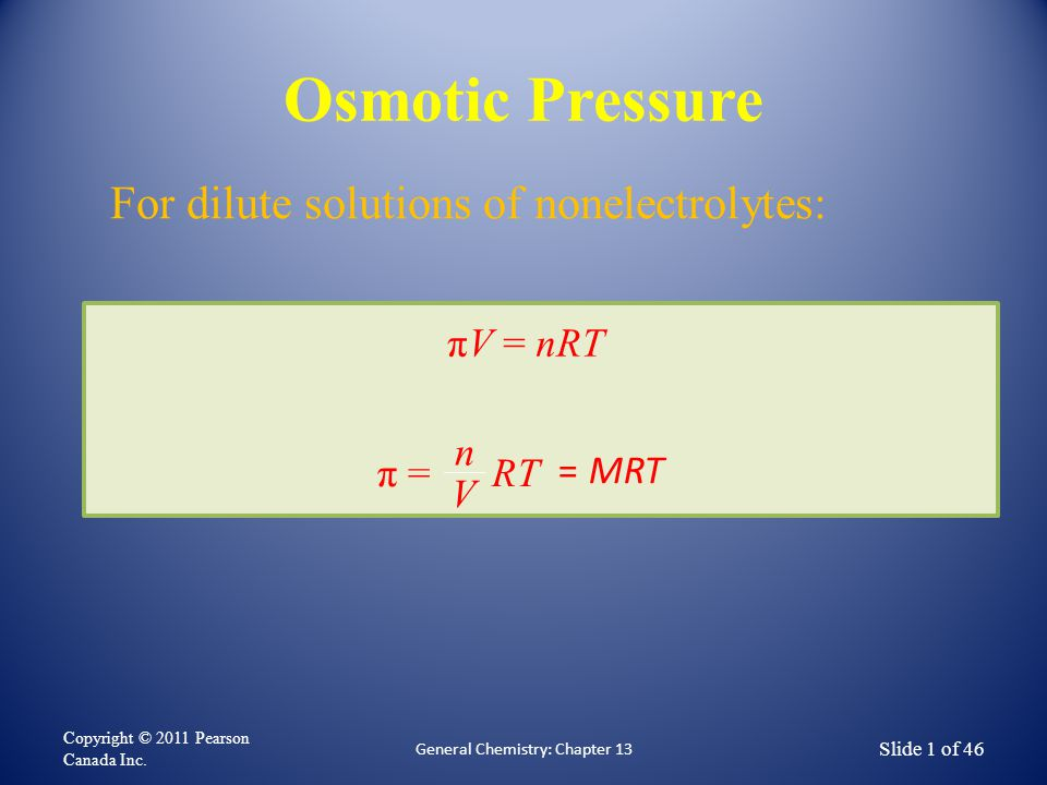 Osmotic Pressure Copyright © 2011 Pearson Canada Inc.