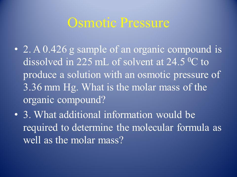 Osmotic Pressure 2.