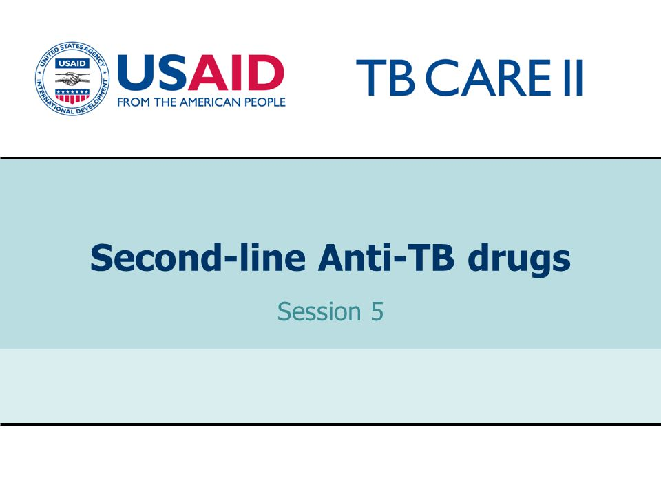 1 Second-line Anti-TB drugs Session 5