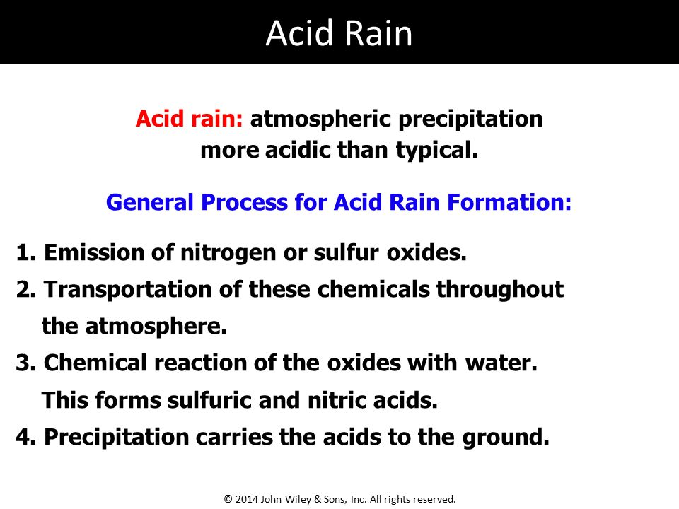 Acid rain: atmospheric precipitation more acidic than typical.