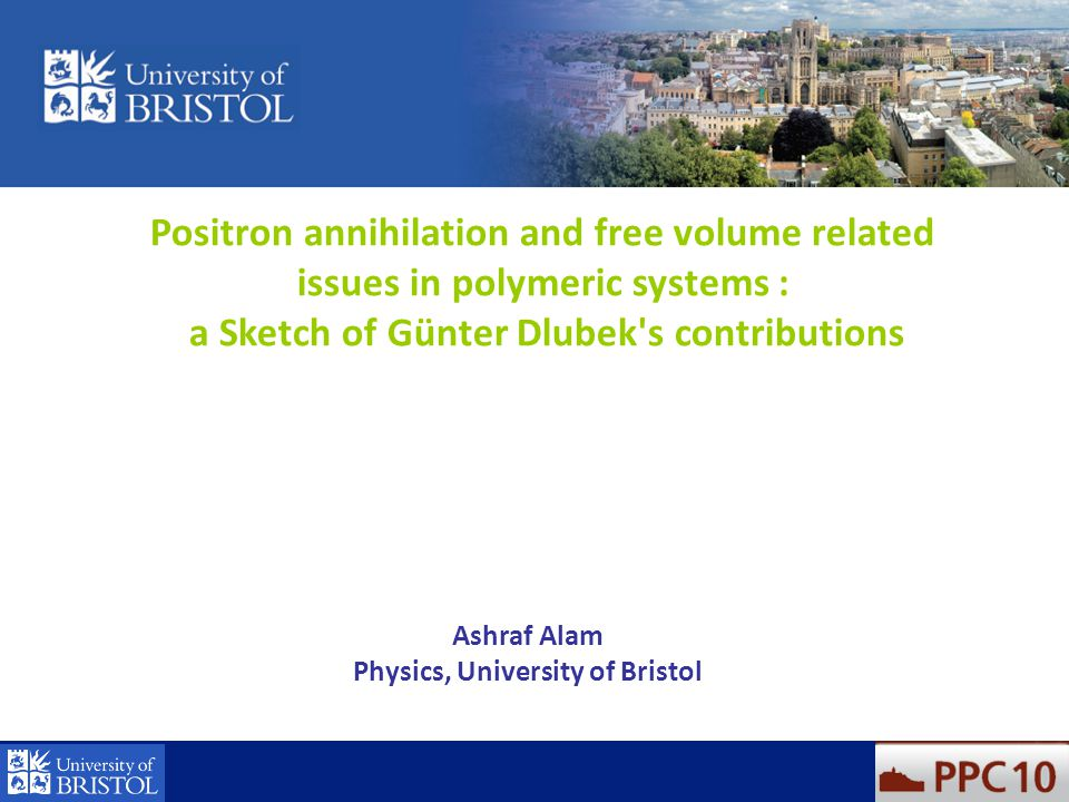 Positron annihilation and free volume related issues in polymeric systems : a Sketch of Günter Dlubek's contributions Ashraf Alam Physics, University