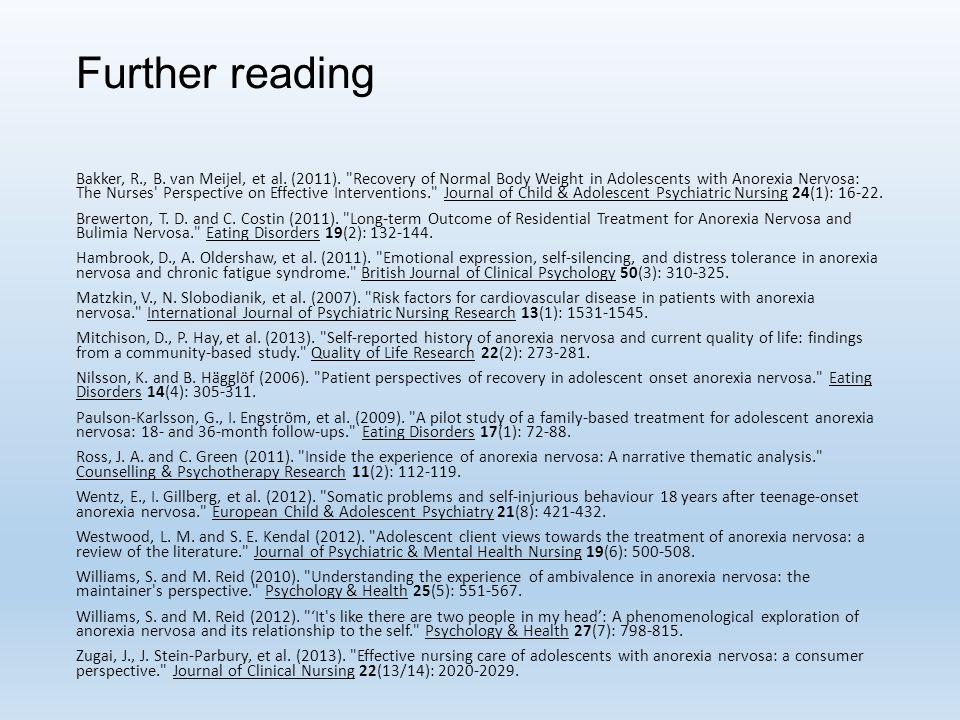 Further reading Bakker, R., B. van Meijel, et al.
