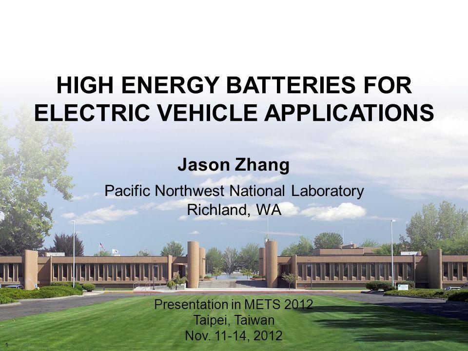 Jason Zhang Pacific Northwest National Laboratory Richland, WA Presentation in METS 2012 Taipei, Taiwan Nov.