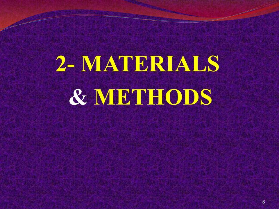 2- MATERIALS & METHODS 6