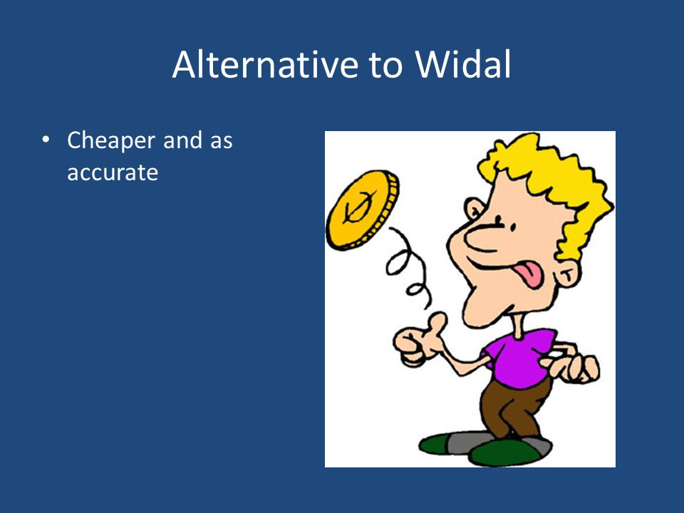 Alternative to Widal Cheaper and as accurate