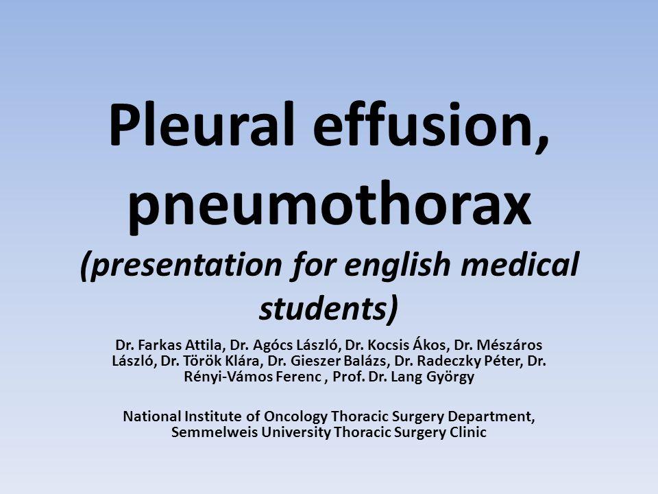 Pleural effusion, pneumothorax (presentation for english medical students) Dr.