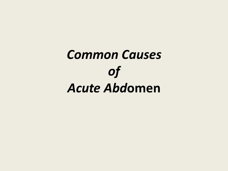 Common Causes of Acute Abdomen