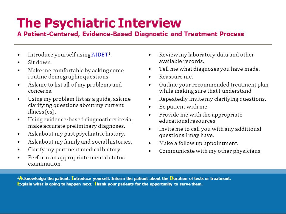 The Psychiatric Interview A Patient-Centered, Evidence-Based Diagnostic and Treatment Process Review my laboratory data and other available records.
