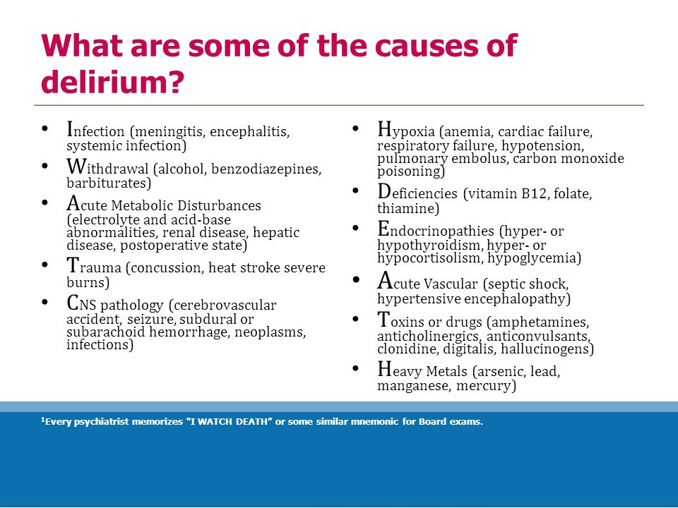 What are some of the causes of delirium.