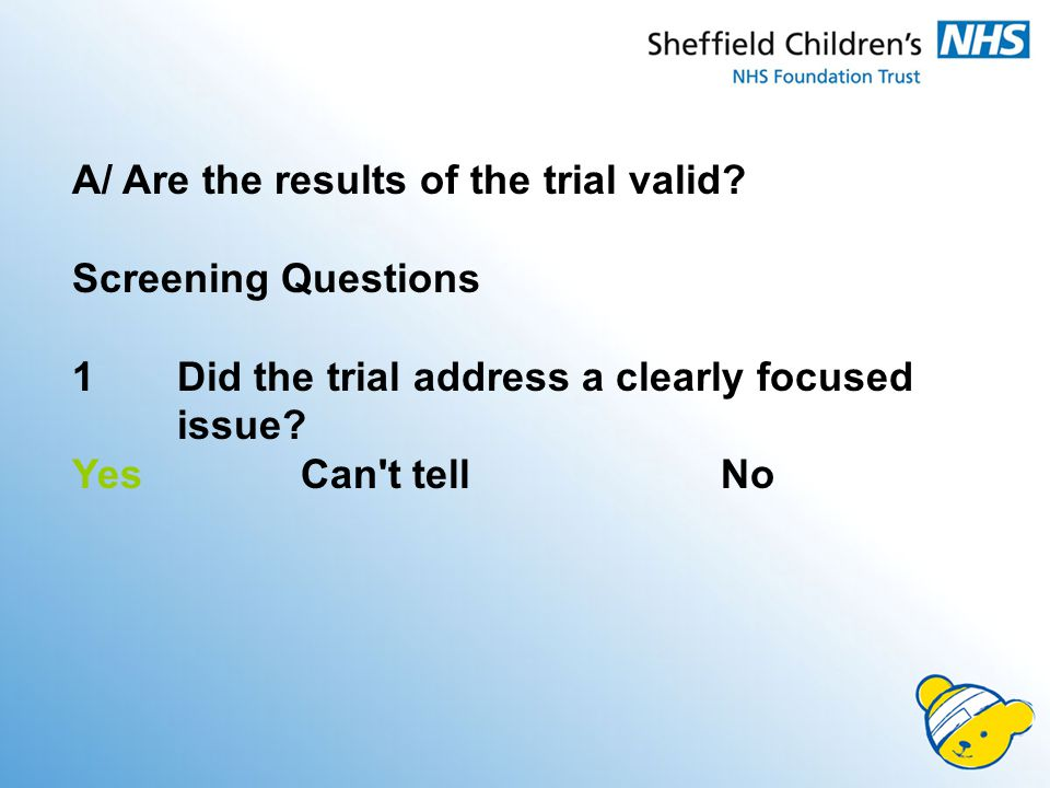 A/ Are the results of the trial valid.
