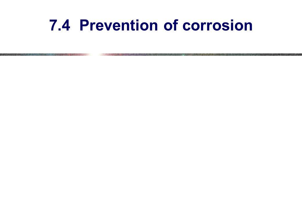 7.4 Prevention of corrosion