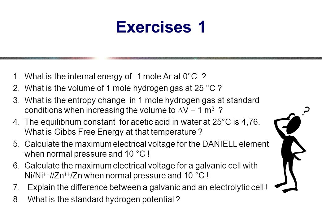 Exercises 1 1.What is the internal energy of 1 mole Ar at 0°C .