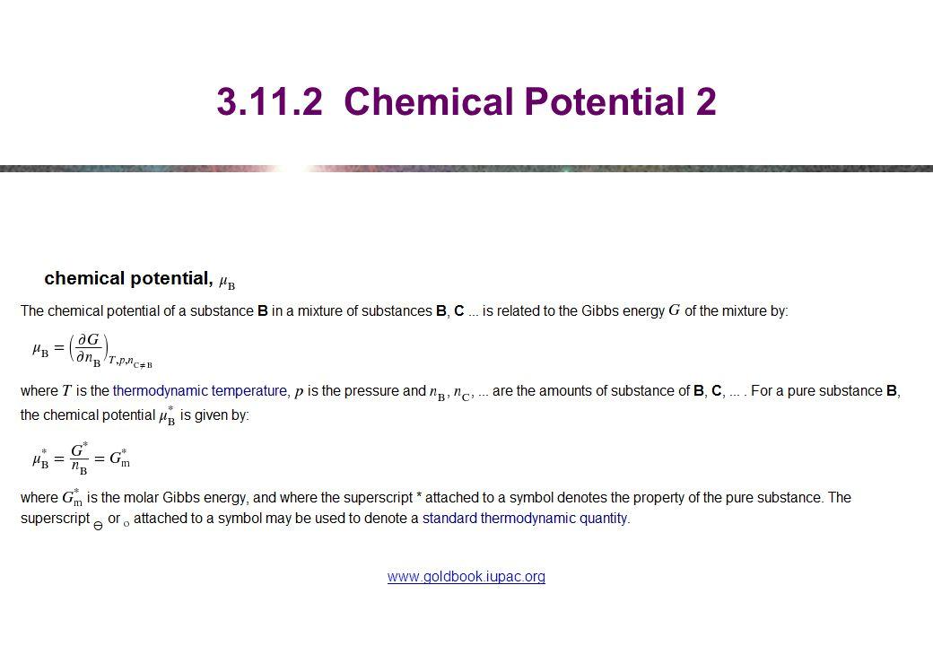 3.11.2 Chemical Potential 2 www.goldbook.iupac.org