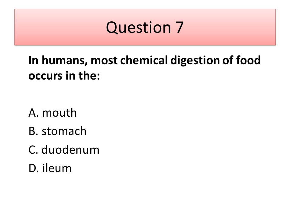 Question 8 Essential amino acids must be ingested because they cannot be synthesized by the body.
