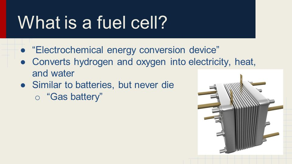 What is a fuel cell.