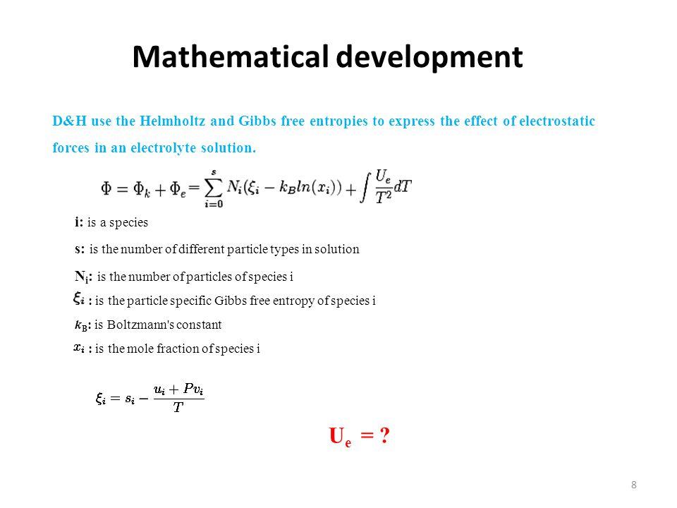 Mathematical development Step1: Poisson equation & Step2: Boltzmann distribution 9 r