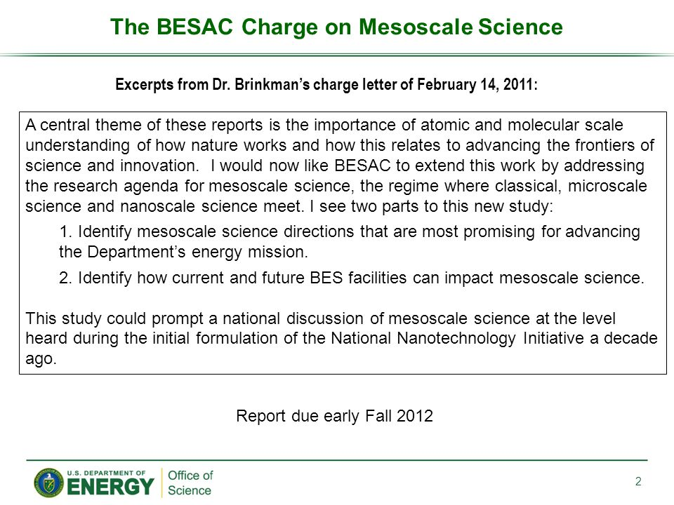The BESAC Charge on Mesoscale Science Excerpts from Dr.