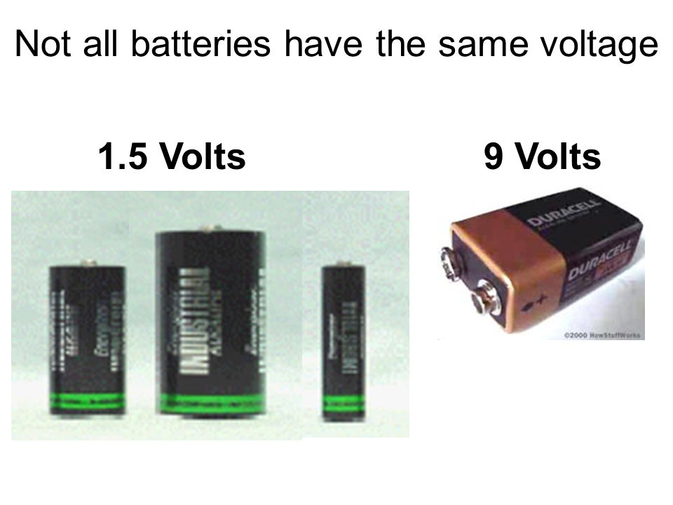 Not all batteries are the same One difference is how many electrons are moving. We call this current or amperage Another difference is how fast (or wi