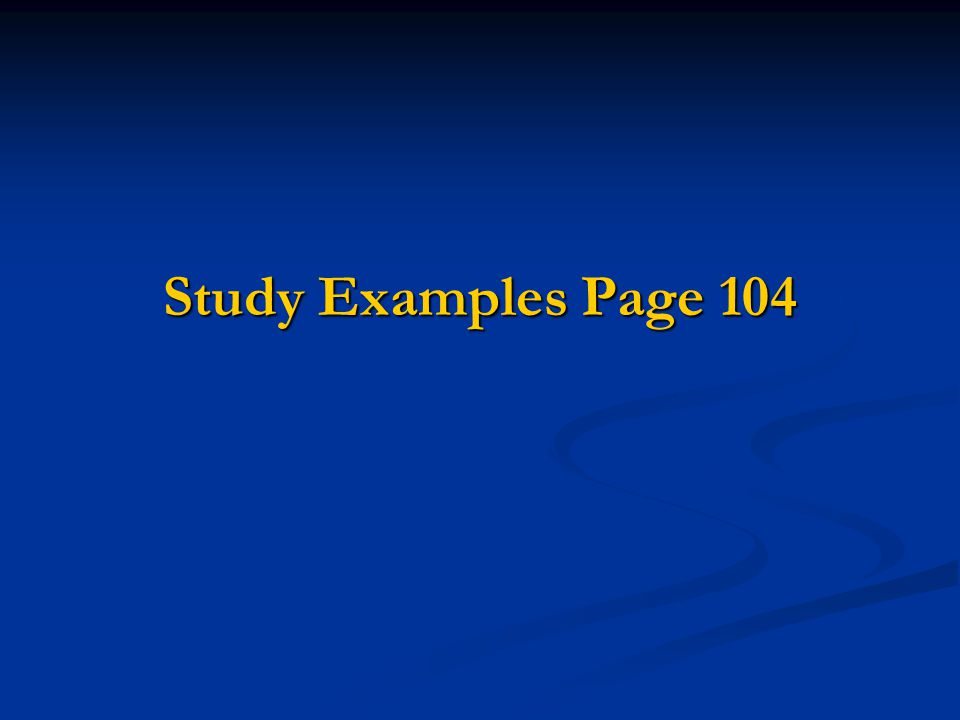 Study Examples Page 104