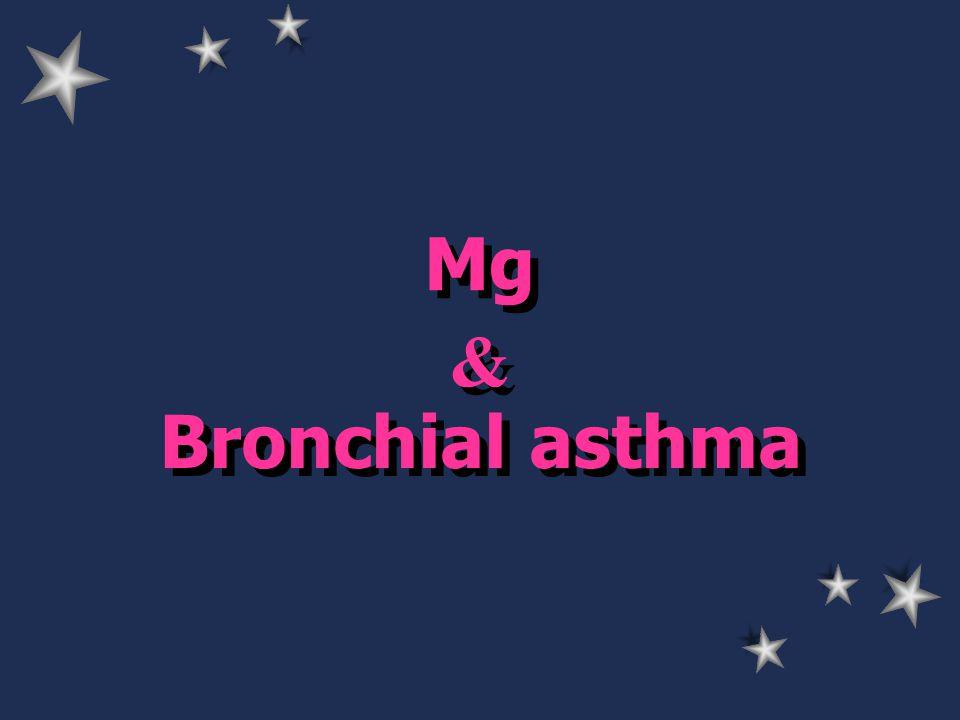 Mg & & Bronchial asthma