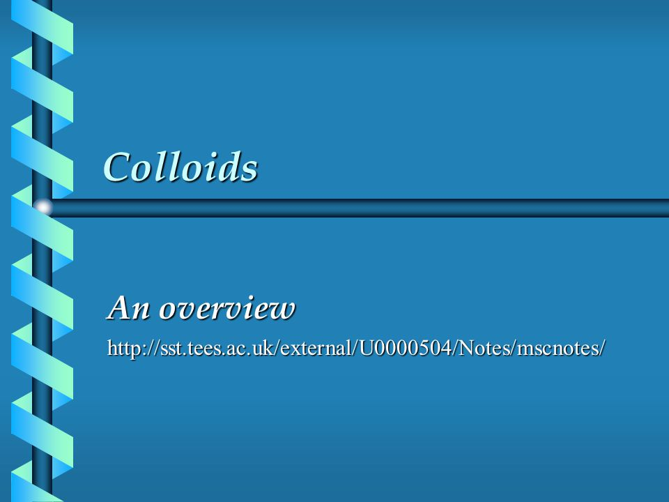 What is a colloid.