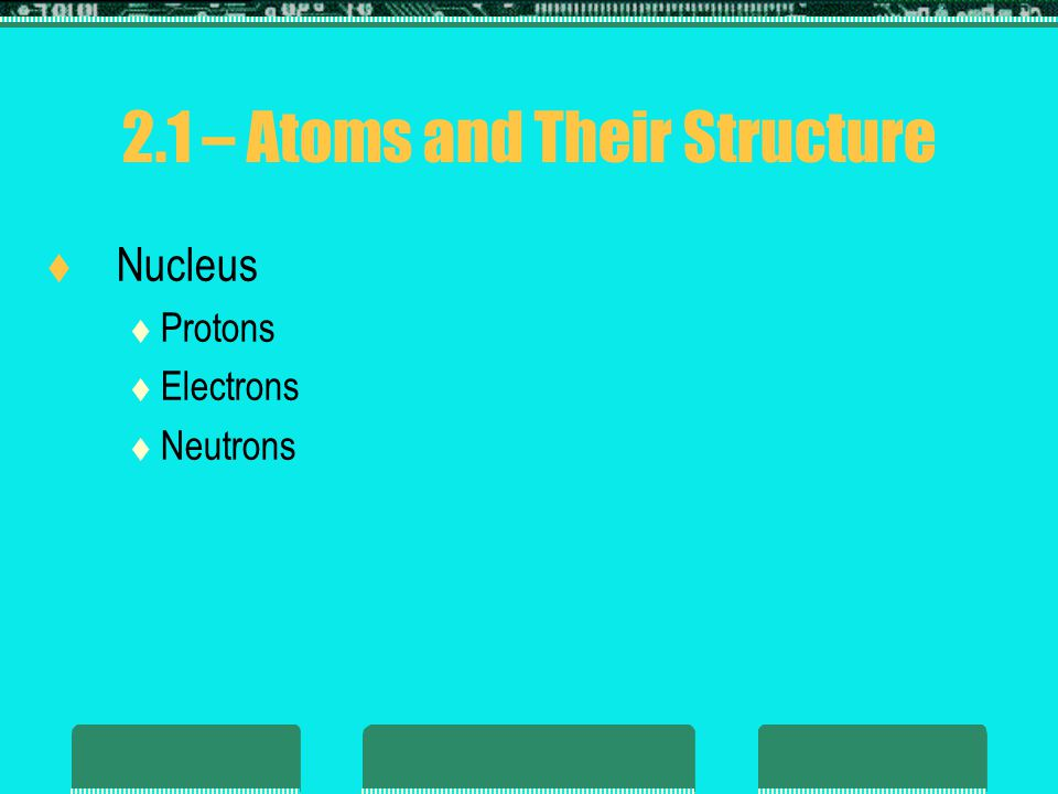 Atoms and Their Structure  Shells and subshells of the atomic structure  Free electrons