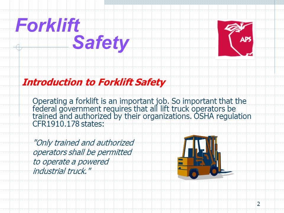 13 Forklift Safety Safe Forklift Operation There are several areas to consider to ensure safe forklift operations.