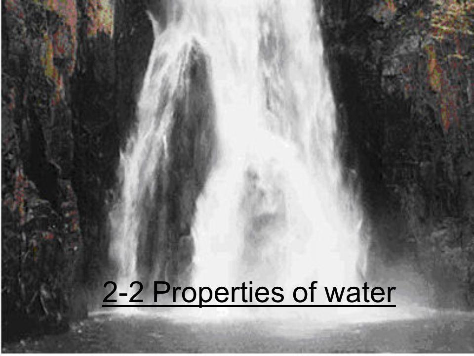 2-2 Properties of water