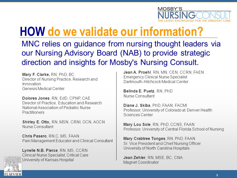 5 HOW do we validate our information? Jean A. Proehl, RN, MN, CEN, CCRN, FAEN Emergency Clinical Nurse Specialist Dartmouth-Hitchcock Medical Center B