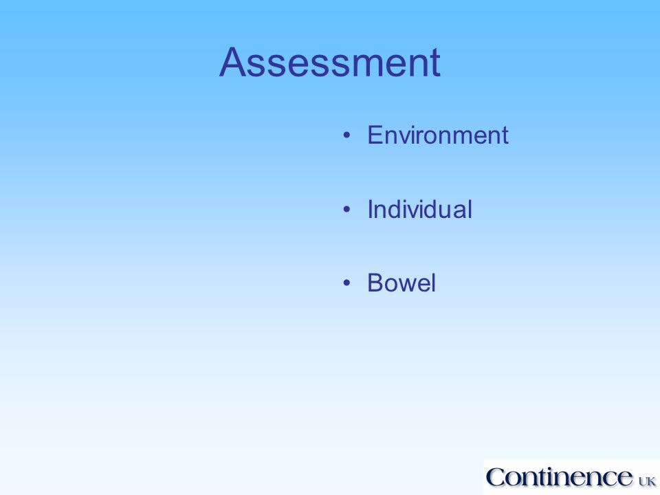 Assessment Environment Individual Bowel