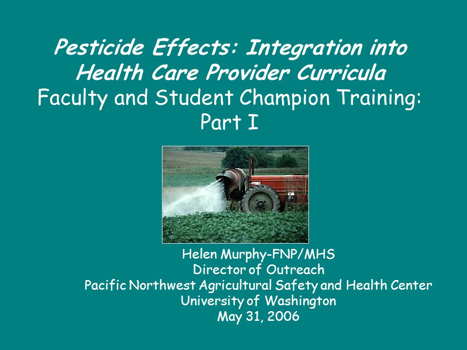 Agenda Part I: Nurse Murf Rationale Exposure Pathways The Chemicals Health Effects Risk Communication Part II – Dr.